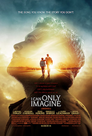 Si-sólo-pudiera-imaginar-I-Can-Only-Imagine-Pelicula-Trailer-Poster